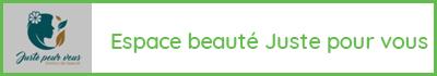 Espace beauté Juste pour vous - salon - 73330 La Baronnie - Pont de Beauvoisin - Soins de la personne, esthétique, coiffure