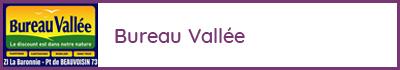 Bureau Vallée - La Baronnie 73330 Le Pont de Beauvoisin - Maison et habitat, bureau, papeterie, carterie, loisirs créatifs, meubles, cartouches, reproduction, impression