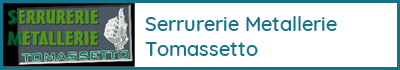 Serrurerie metallerie Tomassetto, La Baronnie - Artisans et industries - Carreleur, peintre, menuisier, serrurier