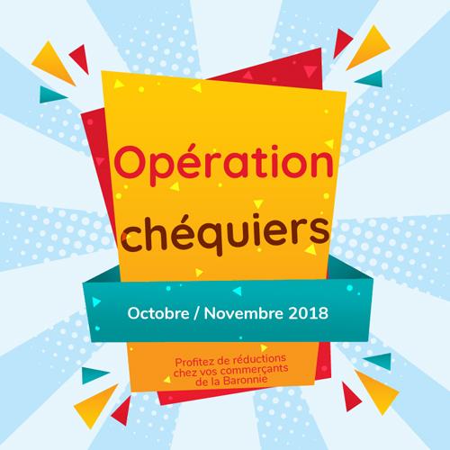Opération chéquiers - Octobre novembre 2018 - La Baronnie