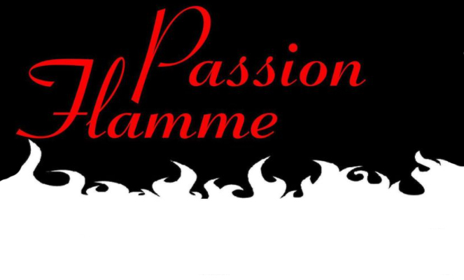 Passion flamme